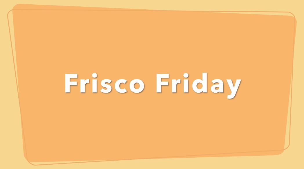 Frisco Friday – Boba + Donuts, The Lounge Coffee & Tea Bar, Pizzeria Alba, and The Cookie Rack